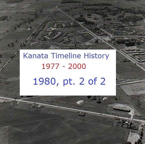 Kanata Timeline History 1980 (part 2 of 2)