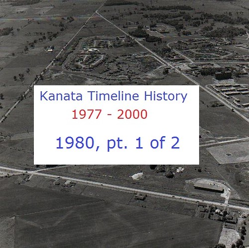 Kanata Timeline History  1980  (part 1 of 2)