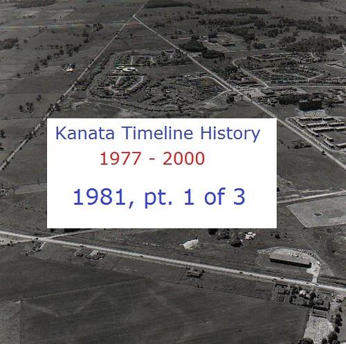 Kanata Timeline History 1981 (part 1 of 3)