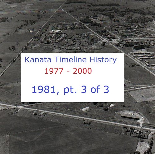 Kanata Timeline History 1981 (part 3 of 3)