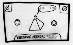 """Fiat Fiat"" (The Freemason Agenda) (Daniel Ari Friedman) Tags: danielarifriedman art drawing ink paper pen draw cartoon science text words letters letter font play fontplay english dollar bill satire end fed endthefed illuminati illustration doodle sketch"