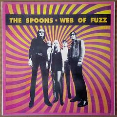 The Spoons - Web Of Fuzz (1994) (renerox) Tags: thespoons 90s garagerock garage garagerockrevival garagepunk psychedelic lp lpcovers lpcover records vinyl