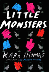 Little Monsters (Vernon Barford School Library) Tags: karathomas kara thomas little monsters monster mysteryfiction mystery fiction mysteries thriller thrillers missingchildren missingpeople missingpersons missing move moving death friendship newexperiences youngadult youngadultfiction ya vernon barford library libraries new recent book books read reading reads junior high middle school vernonbarford fictional novel novels hardcover hard cover hardcovers covers bookcover bookcovers 9780553521498