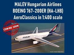 MALÉV Hungarian Airlines B-767-200ER HA-LHB in 1:400 scale (KristofCs) Tags: halhb aeroclassics 1400 malev boeing 767 767200 scalemodel diecast hungary hungarian