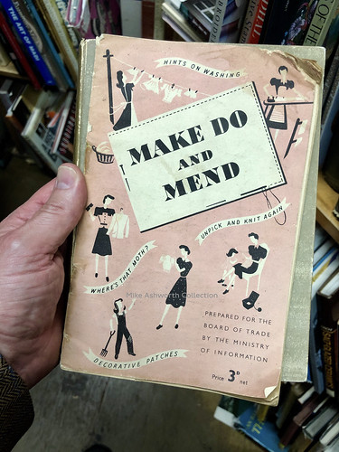Make Do and Mend - the byword for a generation