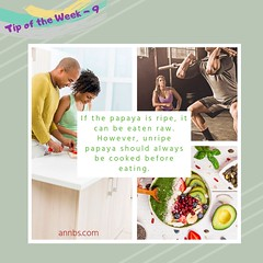 Tip of the Week 9 (Ann B's) Tags: annbs tipoftheweek tips tip weeklydose weekly week week9 9 weeklyimage images blog health fitness active activities lifestyle nutrition healthyliving healthandfitness papaya ripe eatenraw unripepapaya always cooked beforeeating eating unripe ripepapaya eaten raw