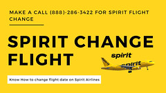 Know Spirit Airlines Change Flight (888)-286-3422 | Spirit Airlines (Air Travel Info) Tags: airlines spirit spiritflightchange spiritchangeflight flights travel airtravel airlinesinfo