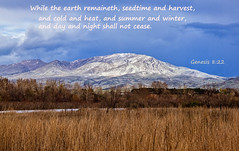 Genesis 8 Verse 22 (http://fineartamerica.com/profiles/robert-bales.ht) Tags: emmett facebook fineart flickr forupload gemcounty haybales idaho landscape people photo photouploads places projects scenic states scripturephotos genesis biblephotographs spiritualphotographs versephotographs textphotographs heavenphotographs religionphotographs greetingcards religiouscards clouds panoramic beautiful sensational spectacular sceniclandscapephotography valley peaceful surreal magical spiritual inspiring inspirational robertbales bibleverse mountain squawbutte snow spring winter