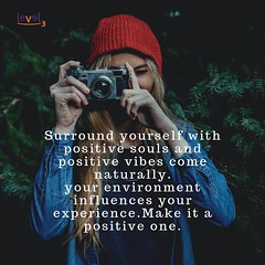 Surround yourself with positive souls and positive vibes come naturally.  your environment influences your experience.Make it a positive one. (1) (level3edutech) Tags: quotesgram inspirationalquote quotesforlife inspirationalquotes quoteofthenight quotestoliveby quotesaboutlifequotesandsayings quotestagram quotesaboutlove quotesoftheday quotesforyou confidencequotes freedom lifestyleblog power challenge hardwork confidence determination dreamcatcher dream opportunity chance positivevibes positivequotes