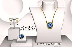 Today at the TryskaMoon Mainstore From April 18 - 22, 2019 - Set Blue L$70. (Tryska1104 (Tryska Moon)) Tags: missvirtualdiva2017 missvirtualbrasil2016missvirtualworld2017 brazilbarbieorkenndollcontest2017 bbs winneraudacemodelofthemonthwinnerjune2017 topmodel designer moda brazilian brasil sl slife accessories trend