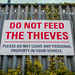 Do Not Feed the Thieves