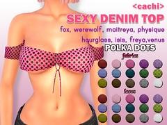 <cachi> Sexy Denim Top [Polka Dots] (Alanis Sapphire) Tags: jomo werewolf fox maitreya physique hourglass venus isis freya belleza 100 mesh hud driven polka dots top cachi secondlife