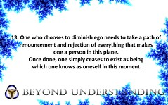 Life Quote #13 (thebeyondunderstanding) Tags: ego spirituality spiritual enlightenment buddha nirvana