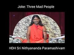 #Joke: Three #Mad #People His Divine Holiness #Bhagwaan Sri #Nithyananda #Paramashivam (manish.shukla1) Tags: joke three mad people his divine holiness bhagwaan sri nithyananda paramashivam
