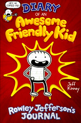 Diary of an Awesome Friendly Kid:  Rowley Jefferson's Journal (Vernon Barford School Library) Tags: jeffkinney jeff kinney awesome friendly kid rowley jefferson journal diaryofawimpykid diary diaries wimpy kids gregheffley greg heffley friendship humor humour humorous realisticfiction realistic fiction boys bestfriends vernon barford library libraries new recent book books read reading reads junior high middle vernonbarford fictional novel novels paperback paperbacks softcover softcovers covers cover bookcover bookcovers 9781419740350