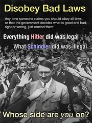 Disobey Bad Laws (The Graphic Details) Tags: kaz schindler hitler unjustlaw law illegal legal nazi fascist badlaw unjust just nothinghitlerdidwasillegal mlk civildisobedience anarchism socialist national authority order lexiniustanonestlex