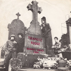 Triangle Rouge - Barbaries-Orgues/1994 45rpm (oopswhoops) Tags: vinyl 45rpm french rock newwave blackandred magic