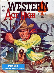 Western Ace High, Vol. 1, No. 1 (October 1953).  Uncredited Cover Art (lhboudreau) Tags: pulp magazine magazines pulpmagazine pulpmagazines magazinecoverart pulpmagazinecover pulpmagazinecovers magazinecover magazinecovers pulpart cowboys cowboy western wildwest gun bullets coverart illustration drawing cowboyhat gunbelt marshal action actionnovel americanwest westerns westernacehigh popularpublication firstissue october1953 1953 volume1number1 posse frankscottyork sheriff badge glass hat pulpfiction acehigh stories westernstories