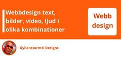 webbdesign - text, bild, video, ljud i olika kombinationer (Gyllenstorm Designs) Tags: gyllenstorm branding marketing seo searchengine karljohan reklam advertise advertisement onlinebranding seboostrx joomla wordpress blog blogger google webmaster