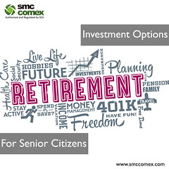 Investments Options for Senior Citizens - SMC Comex Dubai (smccomex) Tags: