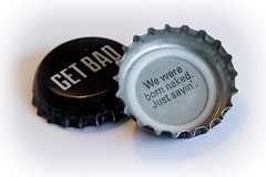 Just Sayin' (brucetopher) Tags: macromondays cap lid cover top bottletop humor funny badmarthabrewery marthasvineyardale ale words caption anecdote writing text getbad bad quote bottle bottlecap