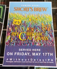 Short's Brew Psychedelic Cat Grass Poster (rabidscottsman) Tags: scotthendersonphotography poster ad advertise advertisement beer craftbeer shortsbrewing catgrass psychedeliccatgrass digsgastropub sign freshbeer ipa americanindiapaleale triplehopped cat cats comingsoon