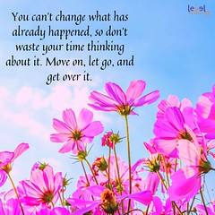 Move on (1) (level3edutech) Tags: quotesgram inspirationalquote quotesforlife inspirationalquotes quoteofthenight quotestoliveby quotesaboutlifequotesandsayings quotestagram quotesaboutlove quotesoftheday quotesforyou confidencequotes freedom lifestyleblog power challenge hardwork confidence determination dreamcatcher dream opportunity chance positivevibes positivequotes