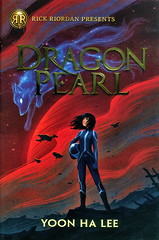 Dragon Pearl (Vernon Barford School Library) Tags: yoonhalee yoon ha lee sciencefiction science fiction fantasy family adventure brothers sisters magic spaceflight space siblings spaceexploration rickriordanpresents rickriordan vernon barford library libraries new recent book books read reading reads junior high middle school vernonbarford fictional novel novels hardcover hard cover hardcovers covers bookcover bookcovers 9781368013352