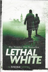BOOK 25 (Owlet2007) Tags: lethal white robert galbraith cormoran strike private eye crime witness investigation london parliament inner sanctum manor house life personal relationships 25bookchallenge