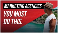 Why Your Marketing Agency Is SCREWED (You MUST Do This) (seomd) Tags: why your marketing agency is screwed you must do this