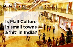 Mall Culture in Small Towns of India is new, but here to Stay? (Miraj Group) Tags: whytoinvestinshoppingmalls smartshopping smalltowninvestment mallcultureinsmalltowns mallcultureinindia investmentintoshoppingmalls investmentinmalls impactofshoppingmalls highstreetretail developmentofshoppingmalls businessopportunitiesinindia