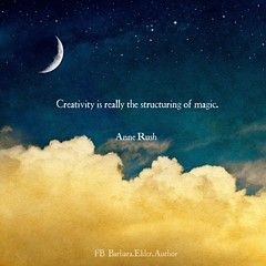 Anne Rush Quote Creativity Structuring Magic (witchscribe) Tags: annerush profound spiritual intelligent intelligence magic quote quotes writer author writing write read reading books art fiction nonfiction creativity create inspire inspiration inspirational literature barbaraelder barbaraelderauthor poem poetry thoughts ideas facebook twitter instagram reddit deviantart moon crescentmoon beautiful goldclouds golden nightsky stars romantic dark blue gold crescent