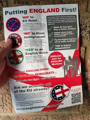 Putting England First! (Stuart Axe) Tags: england uk unitedkingdom gb greatbritain election leaflet propaganda english vote brexit europeanelection europeanelections generalelection eu europeanunion