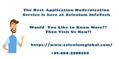 Top-Application-Modernization-Company (zelenium InfoTech) Tags: softwaretesting softwaredevelopment canada usa india application applicationmodernization