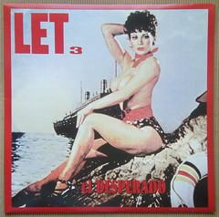 Let 3 - El Desperado (1991) (renerox) Tags: let3 alternativerock punk garagepunk 90s lpcovers lp lpcover records vinyl erotic