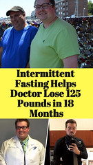 Intermittent Fasting Helps Doctor Lose 125 Pounds in 18 Months (healthylife2) Tags: intermittent fasting helps doctor lose 125 pounds 18 months