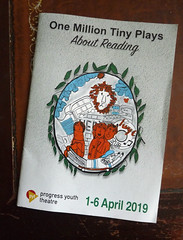 April 6th, 2019 One Million Tiny Plays About Reading (karenblakeman) Tags: reading uk progressyouththeatre themount onemilliontinyplaysaboutreading theatre programme april 2019 2019pad berkshire