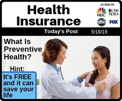 What Is Preventive Health? It's Free and Can Save Your Life (Nevada_Insurance_Enrollment) Tags: healthinsurance healthinsuranceagent healthcare insurance lasvegas nevada nevadahealthlink obamacare preventivehealth trumpcare