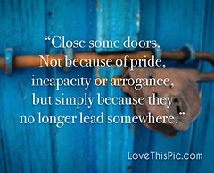 Close some doors (quotesoftheday) Tags: close some doors delivered by feed43 service