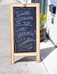 I Love Drinking on the Long Weekend (knightbefore_99) Tags: bc canada west coast cool awesome nice great sign board vancouver eastvan long weekend beer cerveza pivo sunny