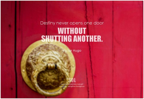 Victor Hugo Destiny never opens one door without shutting another