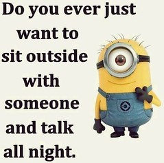 Do you ever just want to sit outside with someone and talk all night? (quotesoftheday) Tags: do you ever just want sit outside with someone talk all night delivered by feed43 service