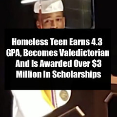 Homeless Teen Earns 4.3 GPA, Becomes Valedictorian And Is Awarded Over $3 Million In Scholarships (quotesoftheday) Tags: homeless teen earns 43 gpa becomes valedictorian and is awarded over 3 million in scholarships delivered by feed43 service