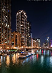 State Street Bridge View (20190525-DSC03508-Edit) (Michael.Lee.Pics.NYC) Tags: chicago chicagoriver night longexposure architecture cityscape boat reflection dearbornstreetbridge bridge sony a7rm2 laowa12mmf28 magicshiftconverter wolfpoint construction wackerdrive statestreetbridge