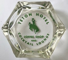 TETON HOTEL-COFFE SHOP & COCKTAIL LOUNGE WYOMING (ussiwojima) Tags: tetonhotel hotel coffeeshop restaurant bar cocktail lounge wyoming glass advertising ashtray
