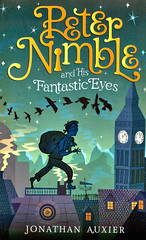 Peter Nimble and His Fantastic Eyes (Vernon Barford School Library) Tags: jonathanauxier jonathan auxier adventure adventures fantasyfiction fantasy fiction blind eyes magic orphans criminals robbers thieves thief peternimble peter nimble 1 one first series vernon barford library libraries new recent book books read reading reads junior high middle school vernonbarford fictional novel novels hardcover hard cover hardcovers covers bookcover bookcovers 9780670064663