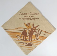 PIONEER VILLAGE SAN LEANDRO CALIF (ussiwojima) Tags: pioneervillage restaurant bar cocktail lounge sanleandro california advertising napkin