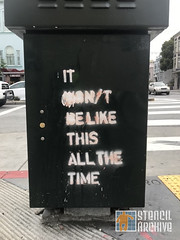 SF Divisadero It wont be like this (StencilArchive.org) Tags: 2019 divisadero sanfrancisco text westernaddition