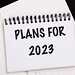 Business plans for 2023