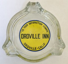 OROVILLE INN OROVILLE CALIF (ussiwojima) Tags: orovilleinn inn hotel oroville california glass advertising ashtray